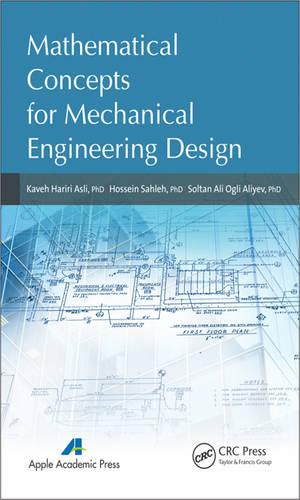 Mathematical Concepts for Mechanical Engineering Design (Hardback)