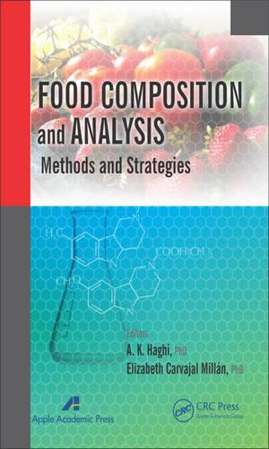 Food Composition and Analysis: Methods and Strategies (Hardback)