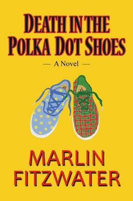 Death in the Polka Dot Shoes: A Novel (Paperback)