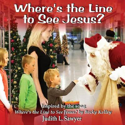 Where's the Line to See Jesus? (Paperback)