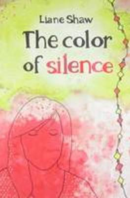 Color of Silence (Paperback)