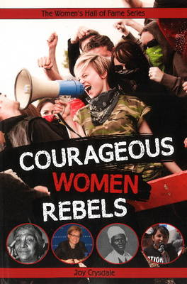 Courageous Women Rebels (Paperback)