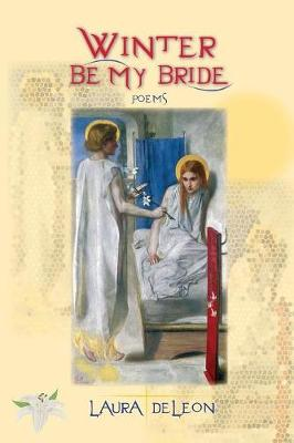 Winter Be My Bride: Poems (Paperback)