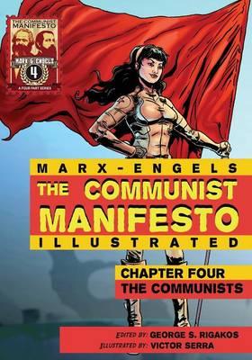Communist Manifesto (Illustrated) - Chapter Four: The Communists (Paperback)