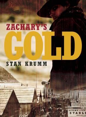 Zachary's Gold (Paperback)