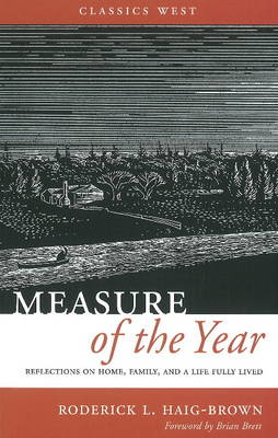 Measure of the Year: Reflections on Home, Family, and a Life Fully Lived (Paperback)