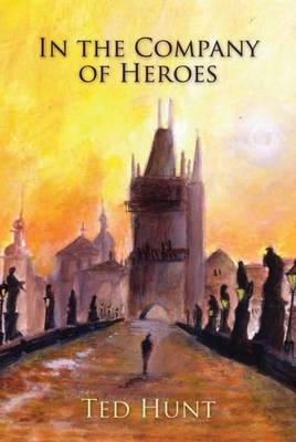 In the Company of Heroes (Paperback)