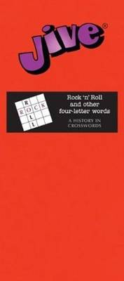 Jive: Rock n Roll & Other Four-Letter Words (Paperback)