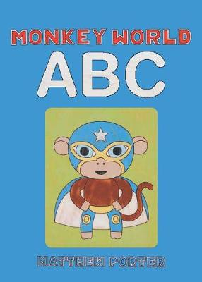 Monkey World ABC (Hardback)