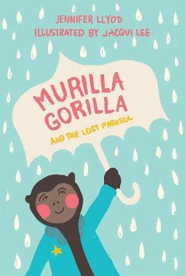 Murilla Gorilla And The Lost Parasol (Hardback)