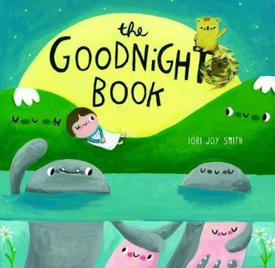 The Goodnight Book (Hardback)