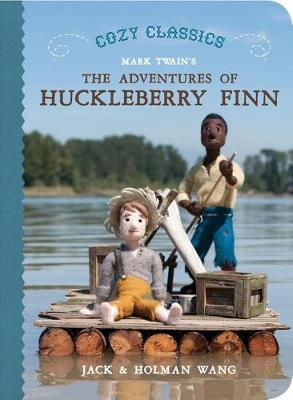 Cozy Classics: The Adventures Of Huckleberry Finn (Board book)