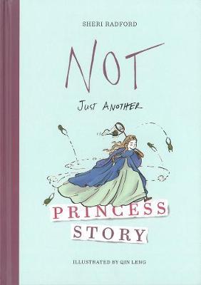 Not Just Another Princess Story (Hardback)