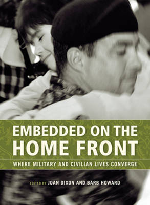 Embedded on the Home Front: Where Military and Civilian Lives Converge (Paperback)