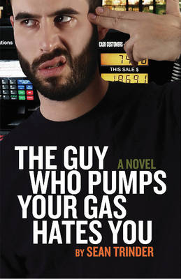 Guy Who Pumps Your Gas (Paperback)