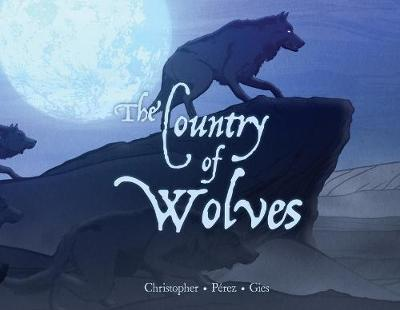 The Country of Wolves (Hardback)