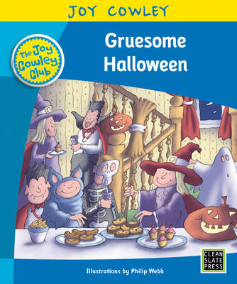 Gruesome Halloween: Level 16: The Gruesome Family, Guided Reading - Joy Cowley Club, Set 1 (Paperback)