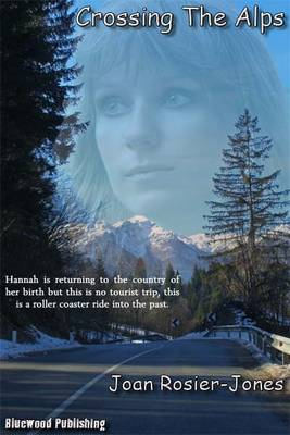 Crossing The Alps (Paperback)