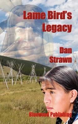 Lame Bird's Legacy (Paperback)
