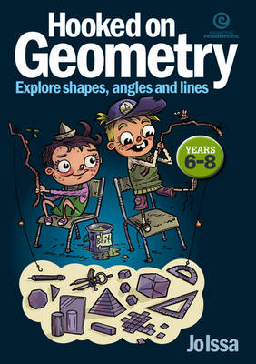 Hooked on Geometry Yrs 6-8: Explore Shapes, Angles, Lines (Paperback)