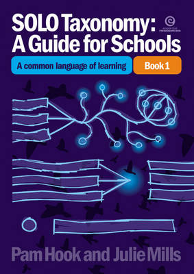 SOLO Taxonomy: A Guide for Schools Bk 1: a Common Language (Paperback)