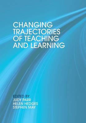 Changing Trajectories of Teaching and Learning (Paperback)