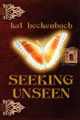 Seeking Unseen- Toch Island Chronicles, Book 2 (Paperback)