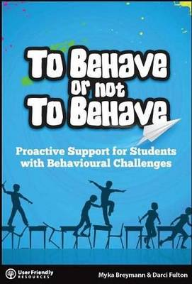 To Behave or Not to Behave! (Paperback)