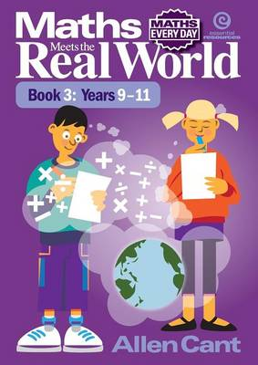 Maths Every Day: Maths Meets the Real World Bk 3 Yrs 9-11 (Paperback)