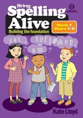 Bring Spelling Alive Bk 1 Yrs 1-6 (Paperback)
