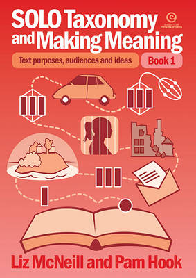 SOLO Taxonomy and Making Meaning: Book 1: Text Purposes, Audiences and Ideas (Paperback)