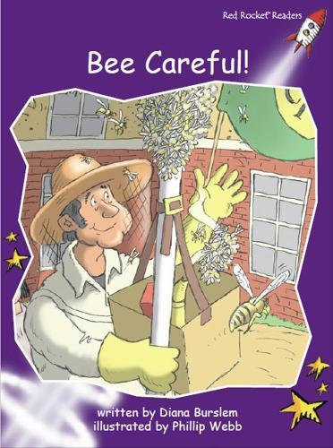Bee Careful! - Red Rocket Readers (Paperback)