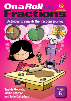 On a Roll with Fractions Stage 5: Activities to Simplify the Fractions Journey (Paperback)