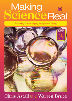 Making Science Real Bk 3, Promoting Science Inquiry Through Questioning (Paperback)