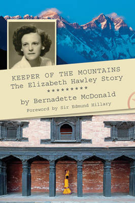 Keeper of the Mountains: The Elizabeth Hawley Story (Paperback)