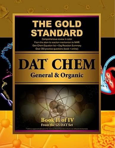 Gold Standard DAT General and Organic Chemistry Review (Dental Admission Test) (Paperback)