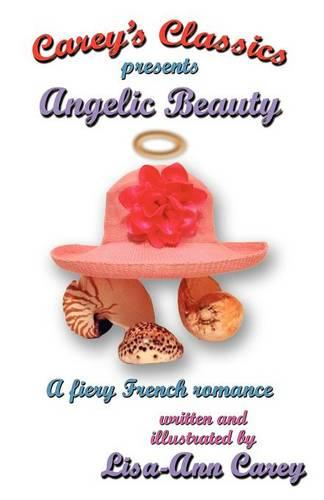 Angelic Beauty: A Fiery French Romance (Paperback)