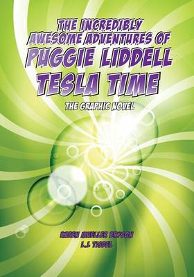 The Incredibly Awesome Adventures of Puggie Liddel, The Graphic Novel (Paperback)