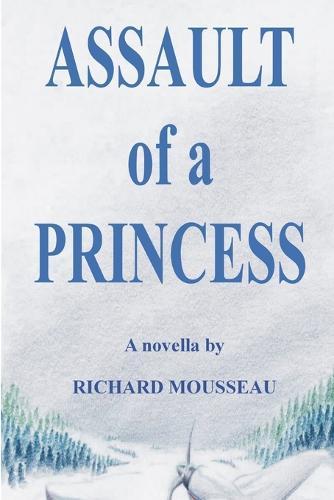 Assault of a Princess (Paperback)