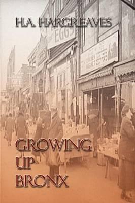 Growing Up Bronx (Paperback)