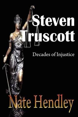 Steven Truscott: Decades of Injustice (Paperback)