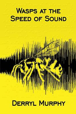 Wasps at the Speed of Sound (Paperback)