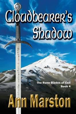 Cloudbearer's Shadow: Book 4, the Rune Blades of Celi - Rune Blades of Celi (Paperback)