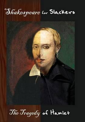 Shakespeare for Slackers: Hamlet (Paperback)