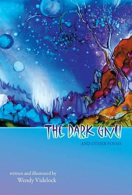 The Dark Gnu and Other Poems: Deluxe Edition (Hardback)