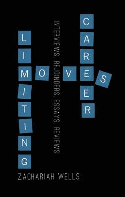 Career-Limiting Moves (Paperback)