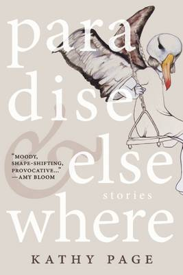 Paradise and Elsewhere (Paperback)