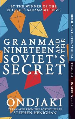 Granma Nineteen and the Soviet's Secret - Biblioasis International Translation Series 12 (Paperback)