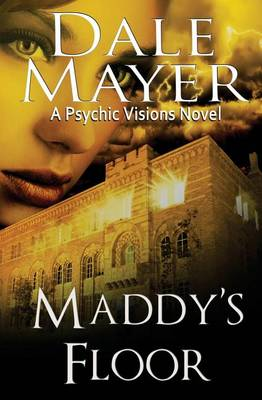 Maddy's Floor - Psychic Visions 3 (Paperback)
