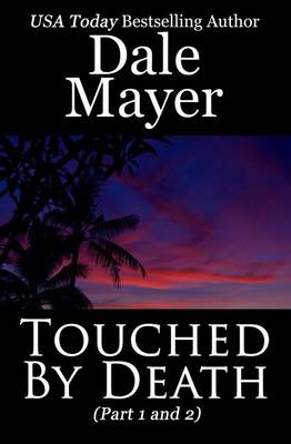 Touched by Death - By Death 1 (Paperback)